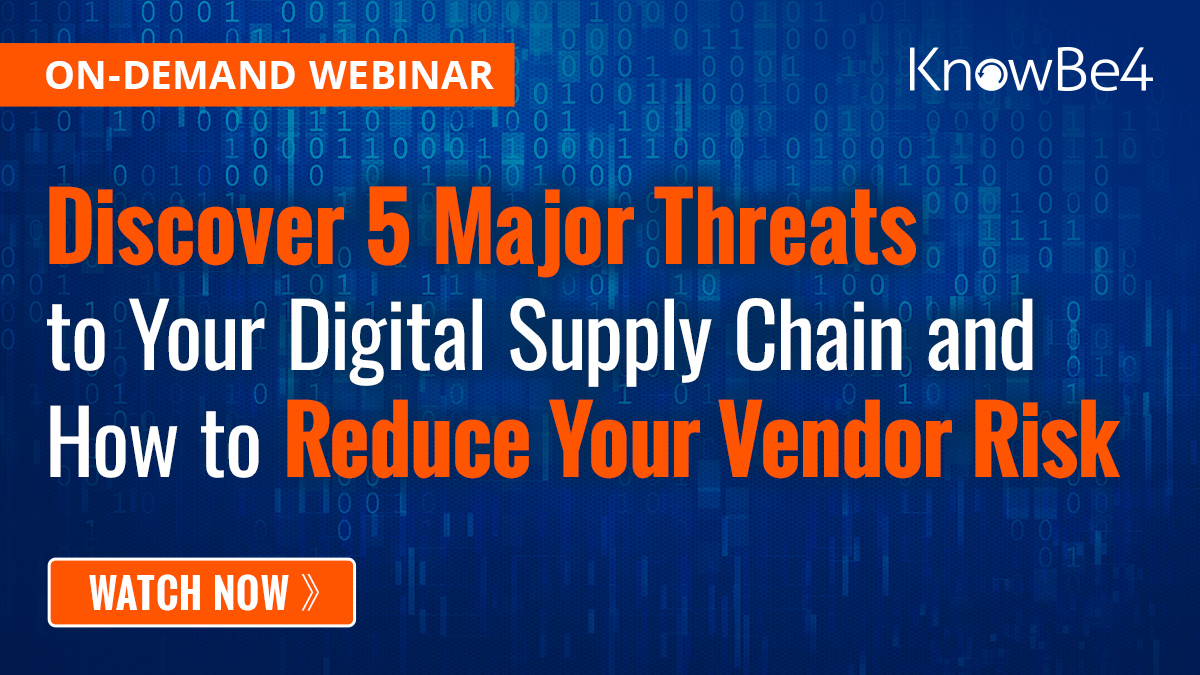 Discover 5 Major Threats to Your Digital Supply Chain and How to Reduce Your Vendor Risk